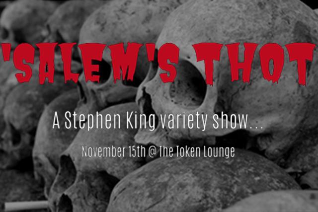 SALEM'S THOT - A Stephen King Variety Show
