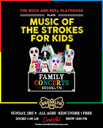 More Info for The Rock and Roll Playhouse plays Music of the Strokes for Kids
