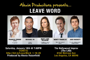 Leave Word ft. Michael Yo, Mary Lynn Rajskub, Francis Cronin, Monty Franklin, Jack Hackett and more!