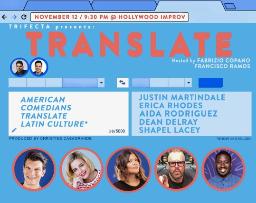 Translate w/ Francisco Ramos, Fabrizio Copano ft. Ian Bagg, Erica Rhodes, Aida Rodriguez, Dean Delray, Shapel Lacey and more!