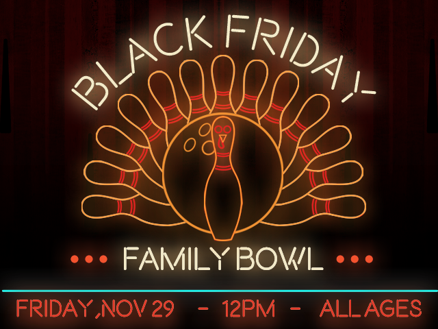 Black Friday Family Bowl