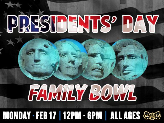 Presidents' Day Family Bowl
