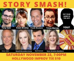 Story Smash the Storytelling Game Show! with Christine Blackburn, Danny Zuker, Wendi McLendon-Covey, Mark DeCarlo, Dawn Brodey, Frank Nicotero, Tricia Siatoa, Tony Sam, and more!