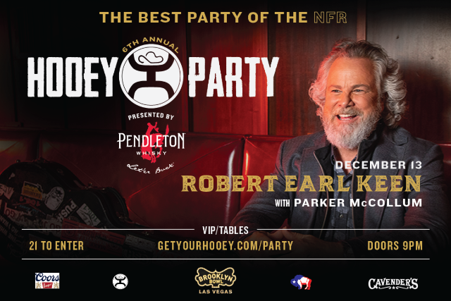 More Info for The Official Hooey Party ft. Robert Earl Keen with Parker McCollum