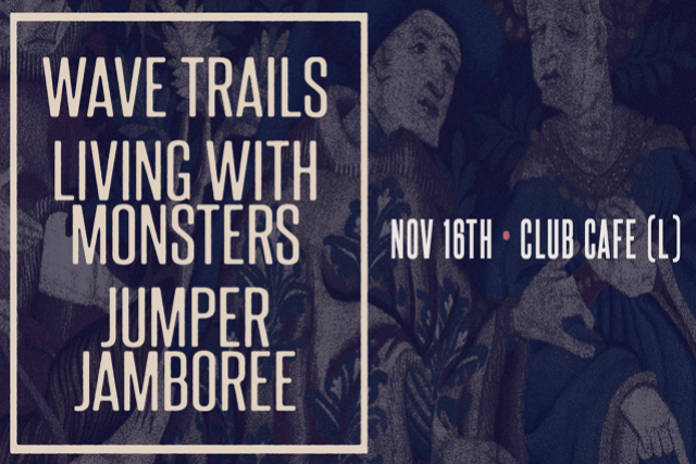 Wave Trails / Living With Monsters / Jumper Jamboree