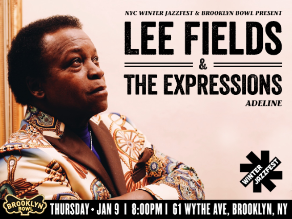 More Info for Lee Fields & The Expressions