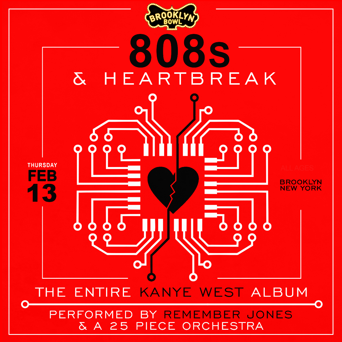 808s & HEARTBREAK: The Entire Kanye West Album Performed by Remember Jones & A 25-PIECE ORCHESTRA