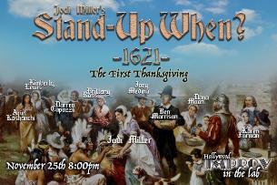 Stand Up When? w/ Jodi Miller ft. Karen Forman, Ben Morrison, Dana Moon, Ariel Kashanchi, Brittany Ross, Joey Medina, Kimberly Lewis, Darren Capozzi, and more TBA!