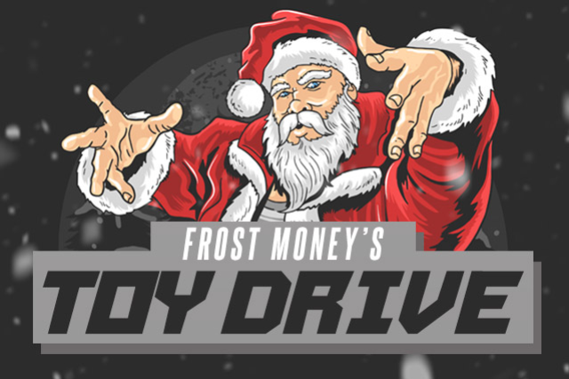 Frost Money's Toy Drive