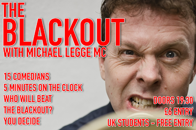 The Blackout Thu 26 Nov