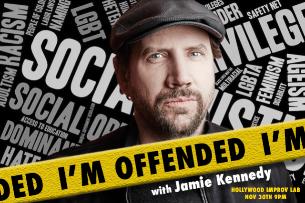I'M OFFENDED w/ Jamie Kennedy