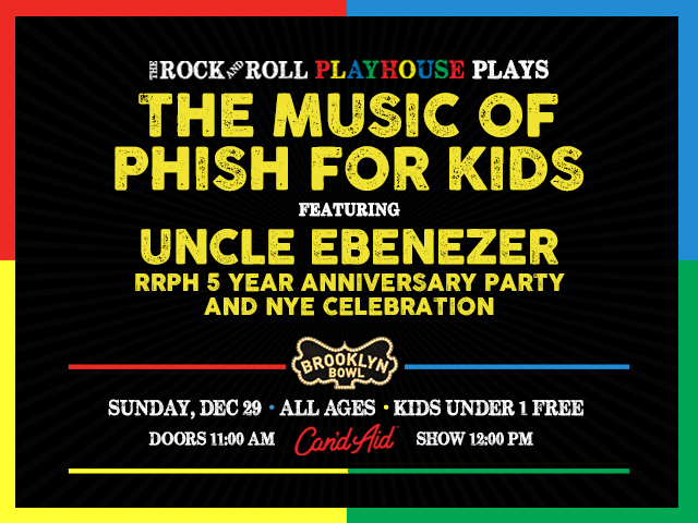 The Rock And Roll Playhouse Plays Music of Phish for Kids ft. Uncle Ebenezer NYE Celebration