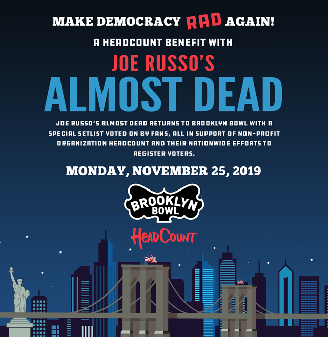 Make Democracy RAD Again! A HeadCount Benefit with Joe Russo's Almost Dead