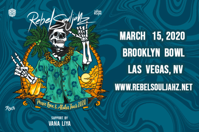 More Info for Rebel Souljahz - Peace, Love & Aloha Tour