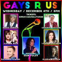 Gays R Us Holiday Toy Drive w/ Erin Foley ft. Laura Kightlinger, Zach Noe Towers, Gloria Bigelow, Bruce Daniels, Caitlin Gill, Chaunte Wayans, & more!