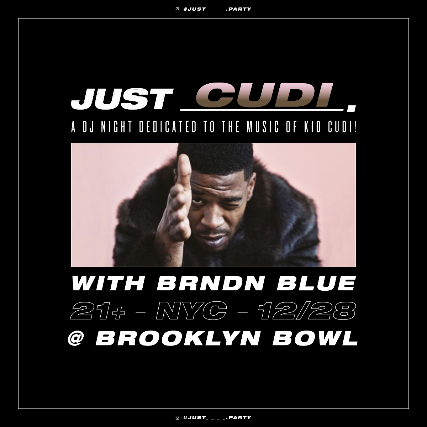 More Info for JUST Cudi