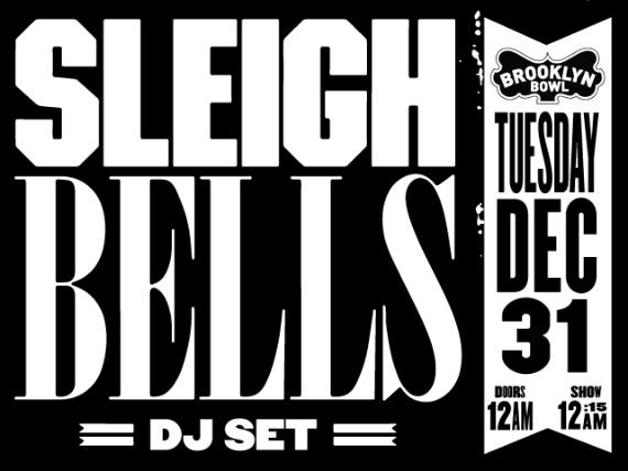 More Info for Sleigh Bells (DJ Set)
