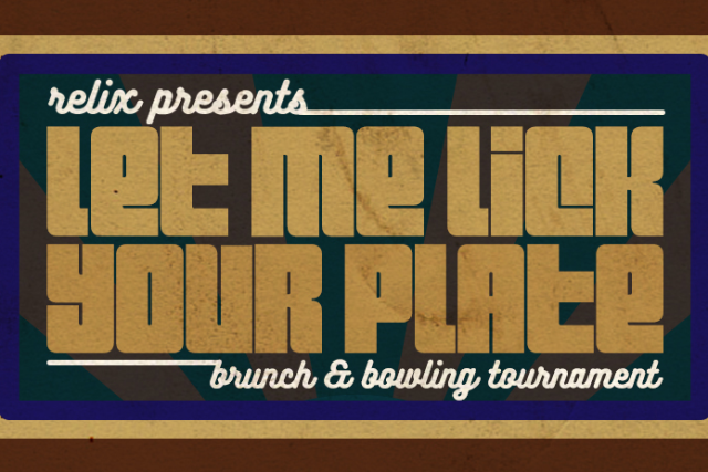More Info for Let Me Lick Your Plate Brunch & Bowling Tournament