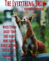The Everything Show with Jake Adams, Moses Storm, Jackie Tohn, Mary Romeo, Alexis Grossman, and more TBA!