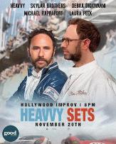 Heavvy Sets w/ Jeff Danson, Debra DiGiovanni, Michael Rapaport, Brandon Wardell, The Sklar Brothers, Laura Peek, & more TBA!