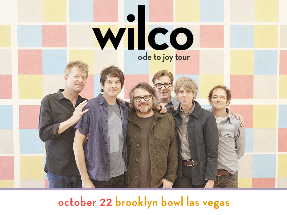 More Info for WILCO - ODE TO JOY TOUR