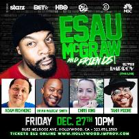 Esau McGraw & Friends! ft. Tahir Moore, Christine King, Brian