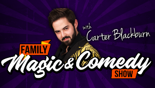 Magic & Comedy Show For All Ages with Carter Blackburn