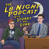 The L8 Night Show with Stuart & Luke ft. Hannah Einbinder, Morgan Jay, Charles Gould, Malik B, Tommy Johnagin, Danielle Perez and more!