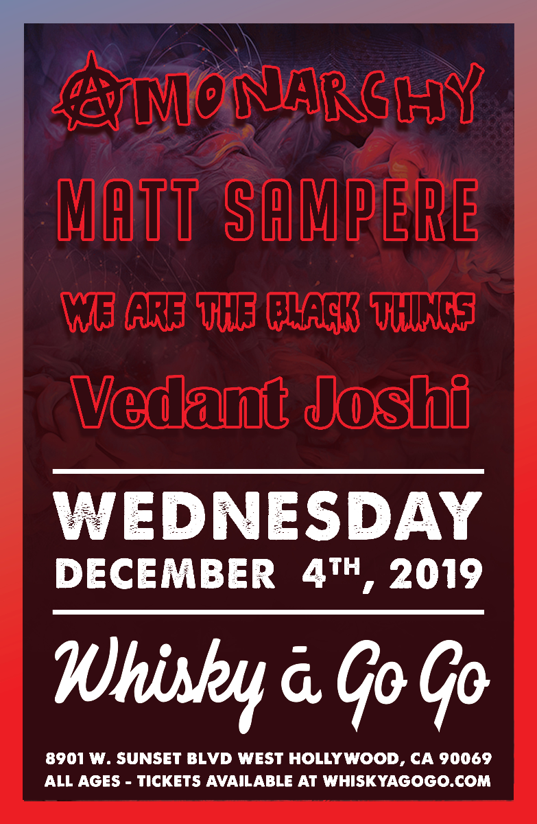 Vendant Joshi (Tribute to John Mayer), aMonarchy, We Are The Black Things, Matt Sampere