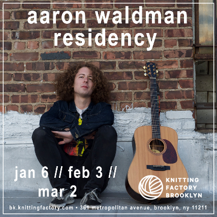 Aaron Waldman Residency: Night 3 at Knitting Factory