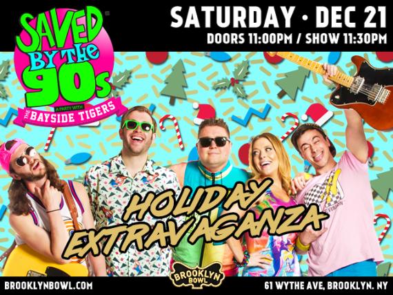 More Info for Saved By The 90s with The Bayside Tigers! HOLIDAY EXTRAVAGANZA