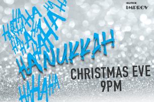 Ha Ha Hanukkah ft. Jeff Garlin, Cristela Alonzo, Wayne Federman, Robby Hoffman, Jenny Zigrino, Eric Schwartz, Courtney Scheuerman, Logan Guntzelman, and more!