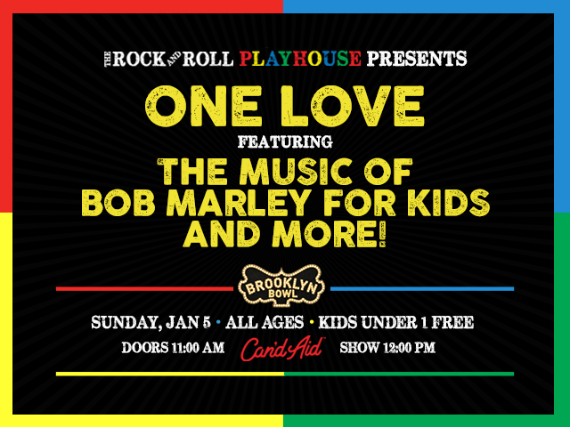 More Info for The Rock and Roll Playhouse presents One Love ft. The Music of Bob Marley for Kids and More!