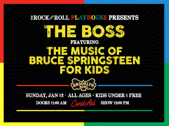 More Info for The Rock and Roll Playhouse Presents The Boss ft. Music of Bruce Springsteen for Kids