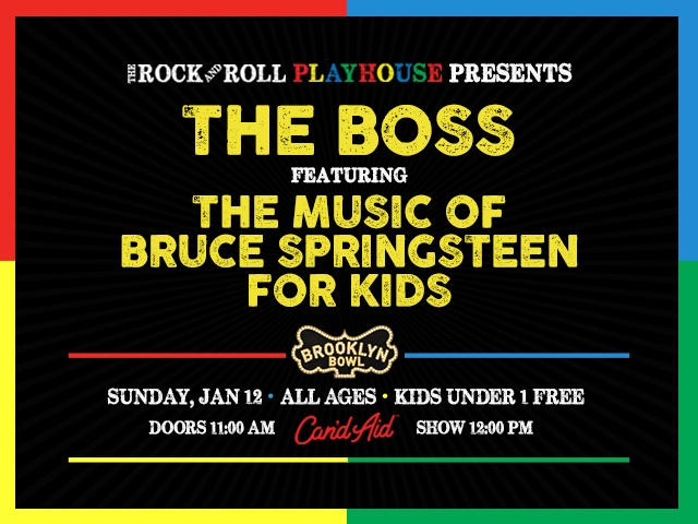The Rock and Roll Playhouse Presents The Boss ft. Music of Bruce Springsteen for Kids