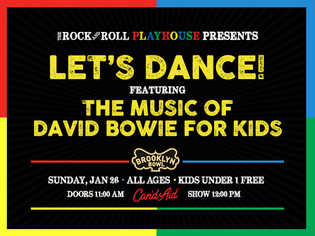 The Rock and Roll Playhouse Presents Let's Dance! ft. The Music of David Bowie for Kids