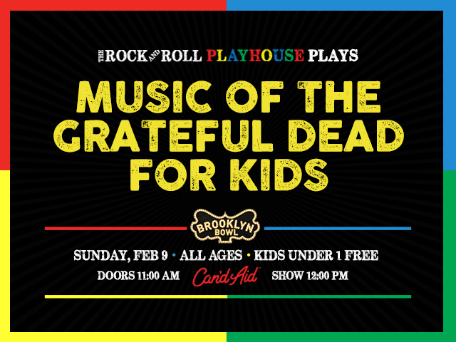 The Rock and Roll Playhouse Plays Music of Grateful Dead for Kids