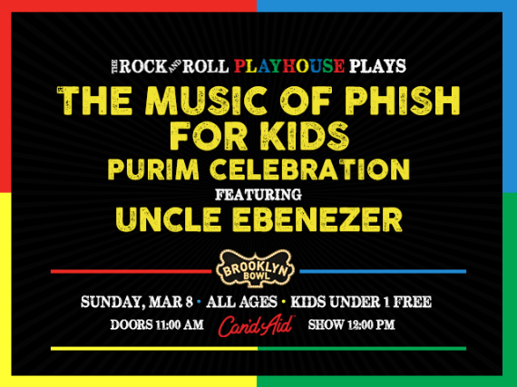 More Info for The Rock and Roll Playhouse Plays the Music of Phish for Kids ft. Uncle Ebenezer Purim Celebration