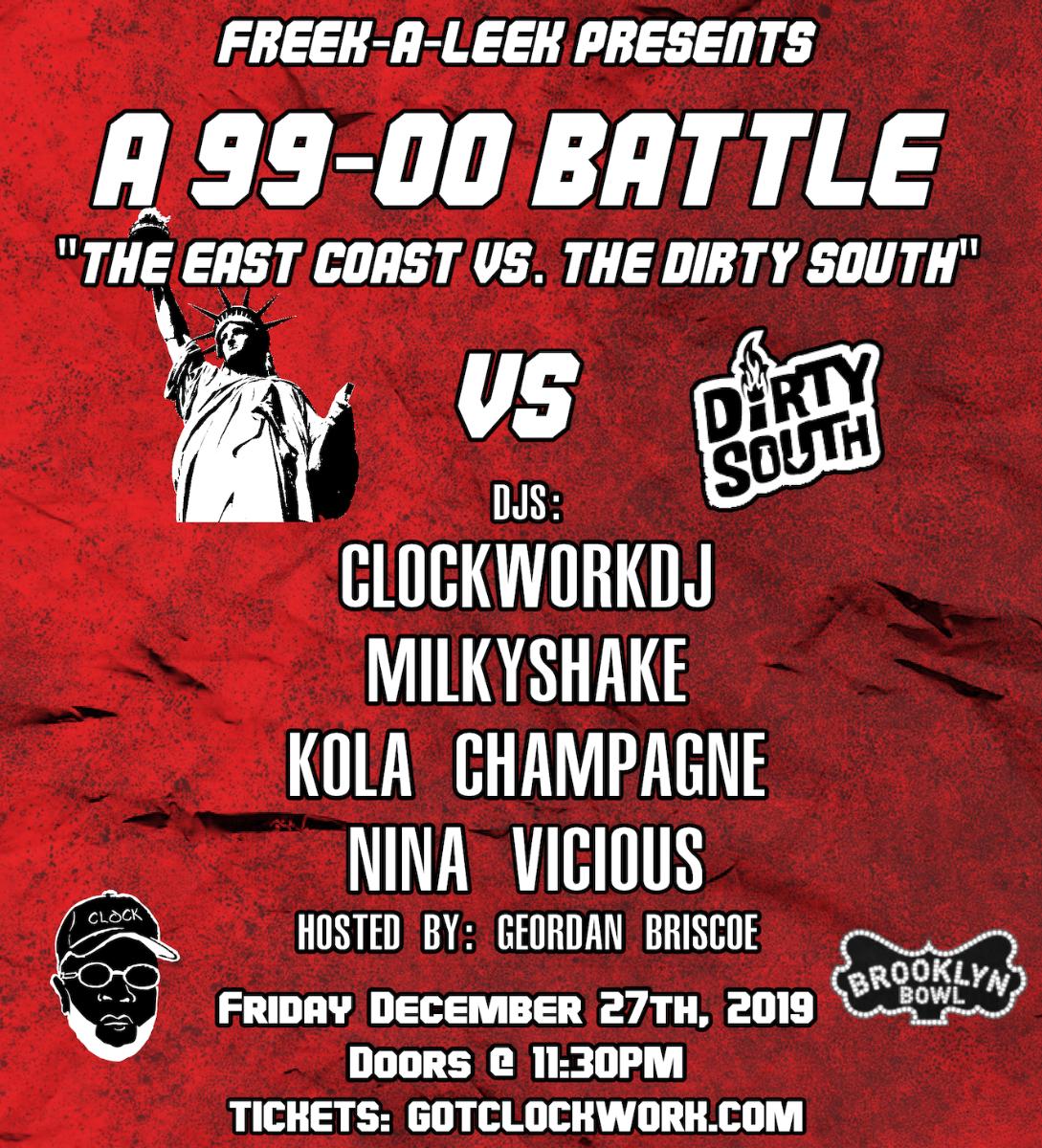 "Freek-A-Leek : A 99-2000's Battle ""The East Coast VS The Dirty South"""
