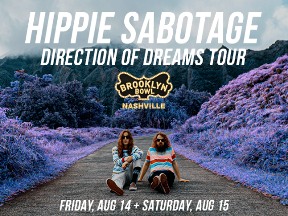 More Info for Hippie Sabotage - Direction of Dreams Tour