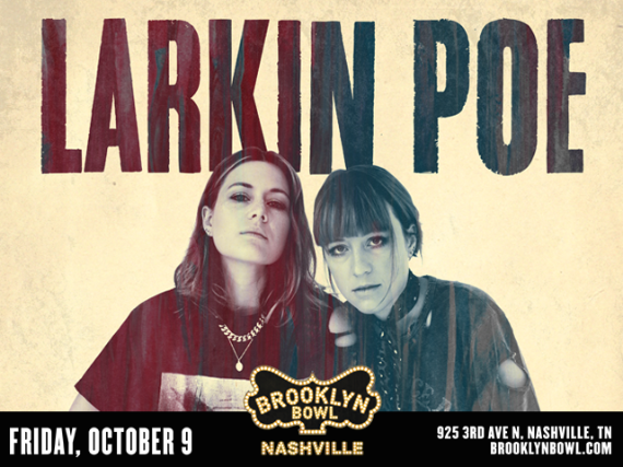 More Info for Larkin Poe