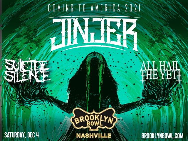 JINJER with special guests SUICIDE SILENCE and ALL HAIL THE YETI