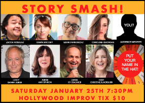 Story Smash the Storytelling Game Show! with Christine Blackburn, Danny Zuker, Amy Ephron, Ed Crasnick, Jacob Rosalez, Dawn Brodey, Caroline Georges, Mark Fernandez and more!