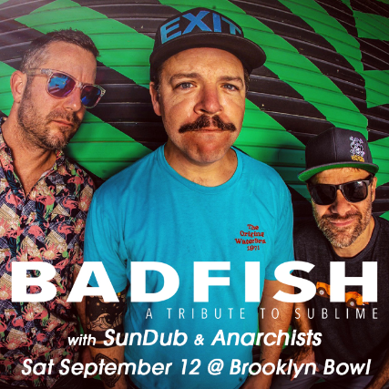 More Info for Badfish: a Tribute to Sublime