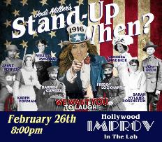 Stand Up When? w/ Jodi Miller ft. Jamie Kennedy, Sarah Hyland-Rosenstein, Karen Forman, Freddy Lockhart, Melissa McQueen, Darren Capozzi, Jon Huck, Vanessa Graddick, Dwayne Perkins, and more!