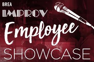 Brea Improv Employee Showcase
