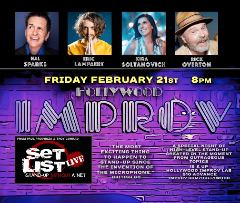 Set List with Hal Sparks, Kira Soltanovich, Eric Lampaert, Rick Overton, and more!