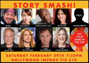 Story Smash The Storytelling Game Show! It's the funniest game show in LA! w/ Christine Blackburn, Danny Zuker, Wayne Federman, Felicia Michaels, Sampson McCormick, Dawn Brodey, Rachel Dee, Geezer!