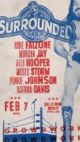 Surrounded at the Improv w/ Mike Falzone ft. Moses Storm, Punkie Johnson, Morgan Jay, Alex Hooper, Katrina Davis and more!