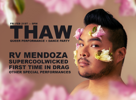 THAW - Queer Performance + Dance Party